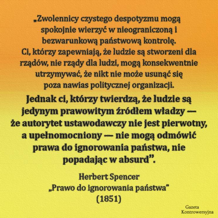 02 - Herbert Spencer o despotyzmie i prawie do ignorowania państwa